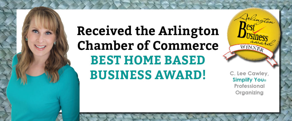 Simplify You Arlington Chamber of Commerce Best Home Business Award