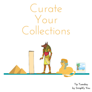 Curate Your Collections Image