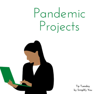 pandemic projects