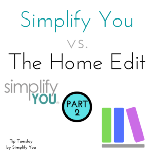 simplify you vs the home edit image 2