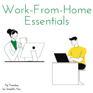 work from home essentials