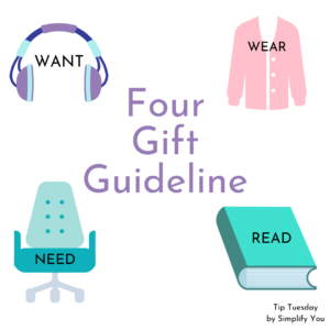 Simplify You Four Gift Guideline