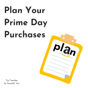 Tip Tuesday - Plan Your Prime Day Purchases