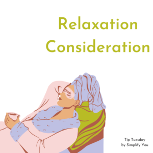Relaxation Consideration